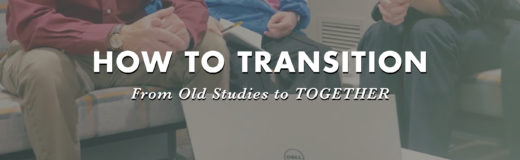 How to Transition from Old to New