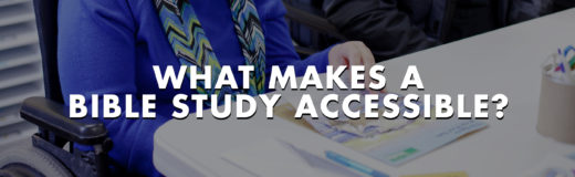What Makes a Bible Study Accessible?